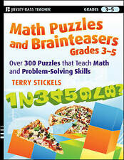 Very Good, Math Puzzles and Brainteasers, Grades 3-5: Over 300 Puzzles That Teac