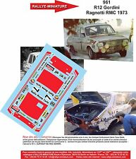 DÉCALS 1/18 réf 961 Renault 12 Gordini Ragnotti MONTE CARLO 1973