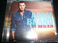 Adam Brand There Will Be Love (Australian Country) CD - New