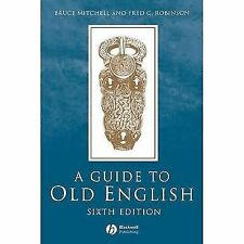A Guide to Old English (2001, Paperback, Revised)