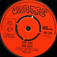 "JOHN MILES hard road/you're telling me lies OAS 209 uk orange 1973 7"" WS VG/"