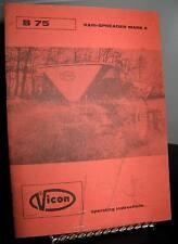 Vicon B75 Vari-Spreader Mark II Operating Instructions - Farming - SC 30Pgs Fair