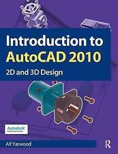 Introduction to AutoCAD 2010, Alf Yarwood