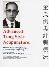 Advanced Tung Style Acupuncture Vol 1: Dao Ma by Tung Ching-Chang