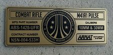 CUSTOM ALIENS M41A1 PULSE RIFLE SPECIFICATIONS ID PLATE PROP ARMAT