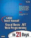 NEW - Sams Teach Yourself Visual Basic .NET Web Programming in 21 Days