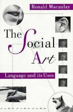 The Social Art: Language and Its Uses-ExLibrary