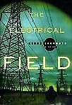 The Electrical Field by Kerri Sakamoto FIRST EDITION, AWARD-WINNING NOVEL