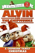 Alvin and the Chipmunks: A Chipmunk Family Christmas (I Can Read Book 2) Hill,