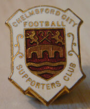 CHELMSFORD CITY Rare vintage SUPPORTERS CLUB Badge Maker J.L BICKELL Button hole
