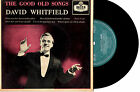 "DAVID WHITFIELD - THE GOOD OLD SONGS - EP 7"" 45 VINYL RECORD PIC SLV 1960"