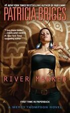 Mercy Thompson Ser.: River Marked 6 by Patricia Briggs (2012, Paperback)