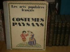 [ARTS POPULAIRES PHOTOGRAPHIE] COSTUMES PAYSANS EO Ca 1929 Regions de France