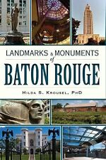 Landmarks and Monuments of Baton Rouge, PhD, Hilda S. Krousel, Very Good Books