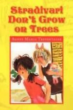 Stradivari Don't Grow on Trees by Agnes Maria Trifontaine (2008, Paperback)