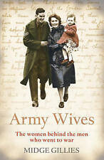 Army Wives: by Midge Gillies