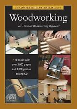 Complete Illustrated Guides: Woodworking : Shaping Wood, Joinery, Furniture...