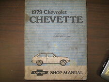 1979 CHEVROLET CHEVETTE GM FACTORY REPAIR SHOP MANUAL