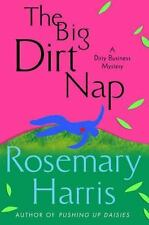 The Big Dirt Nap: A Dirty Business Mystery (Dirty Business Mysteries) Harris, R