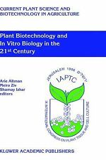 Plant Biotechnology and In Vitro Biology in the 21st Century: Proceedi-ExLibrary