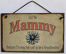 Mammy s Sign Too Cool Grandmother Daisy Flower Floral Grandma Mom House Home