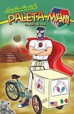 Las Aventuras de Paleta Man: Templo Del Sol (Spanish Edition) by Paul Ramirez...