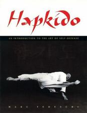 Hapkido: An Introduction to the Art of Self-Defense by Marc Tedeschi