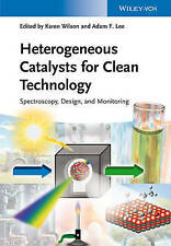 Heterogeneous Catalysts for Clean Technology: Spectroscopy, Design, and Monitor…