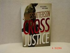 Cross Justice - Alex Cross Goes Home by James Patterson