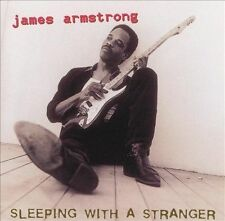 Sleeping with a Stranger by James Armstrong (CD, Oct-1995, Hightone)