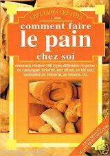 COMMENT FAIRE LE PAIN CHEZ SOI.