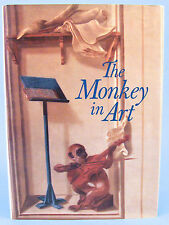 THE MONKEY IN ART by Ptolemy Tompkins (HC/DJ, 1994) SIGNED