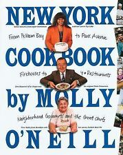 New York Cookbook : From Pelham Bay to Park Avenue, Firehouses to Four-Star R...