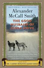 No. 1 Ladies' Detective Agency: The Good Husband of Zebra Drive 8 by...