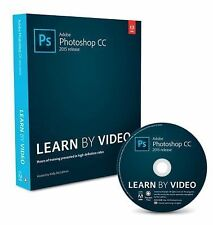 Learn by Video: Adobe Photoshop CC (2015 Release) Learn by Video by Kelly...