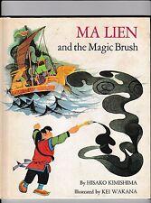 Ma Lien and the Magic Brush-Hisako Kimishima-Kei Wakana-Parents' Magazine Press