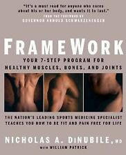 Framework Your 7-Step Program for Healthy Muscles Bones Joints Dr Dinubile Book