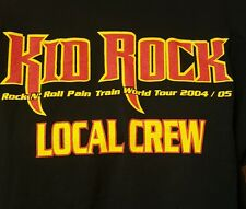 KID ROCK ROCK N ROLL PAIN TRAIN  LOCAL CREW 2004 2005  concert tour XL T SHIRT