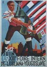 """""""XIIIe FOIRE INTERNATIONALE LJUBLJANNA 1933"""" Affiche originale entoilée 74x105cm"""