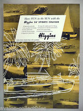 Higgins 26-ft Sports Cruiser Boat PRINT AD - 1948