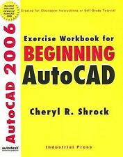 Exercise Workbook for Beginning Autocad 2006: With 30-day Trial Version on