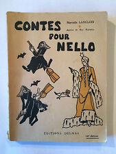CONTES POUR NELLO 1946 MARCELLE LANGLOIS DESSINS DE MAY MAXWELL