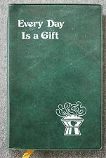 1984 EVERY DAY IS A GIFT Catholic Church MEDITATIONS Saints BIBLE Religious