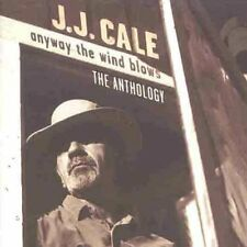J.J. Cale - Anyway Wind Blows: Anthology [New CD] UK - Import