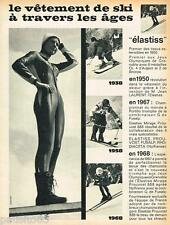 PUBLICITE ADVERTISING 105  1968  ELASTISS  vetements de ski