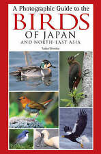 A Photographic Guide to the Birds of Japan and North-East Asia, Tadao Shimba