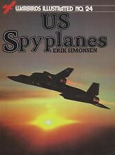 Warbirds Illustrated No. 24 US Spyplanes (1985) (U-2, TR-1, SR-71, RC-135)