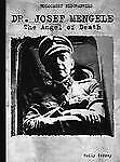 Dr. Josef Mengele: The Angel of Death (Holocaust Biographies)