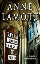 Plan B : Further Thoughts on Faith by Anne Lamott (2005, Hardcover) FREE SHIPPIN