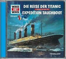 WAS IST WAS - FOLGE 57: REISE DER TITANIC/EXPEDITION TAUCHBOOT  CD NEU